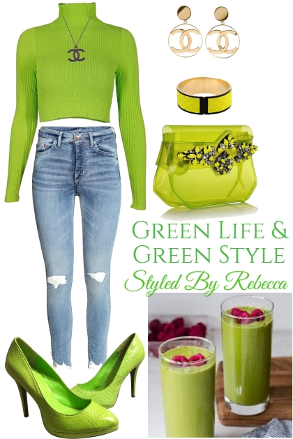 Green Life And Green Style