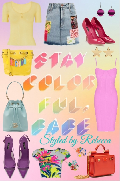 Stay Color Ful Babe