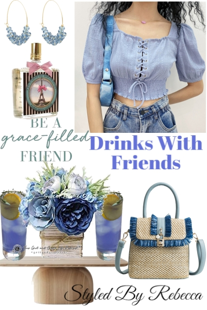 Grace,Friendship,And Drinks