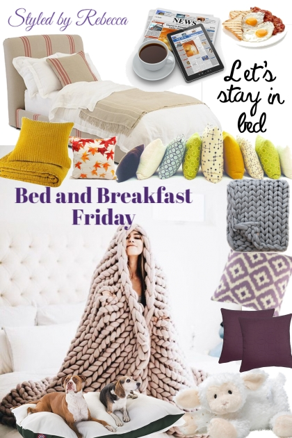 Bed and Breakfast Friday