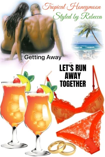 2nd Honeymoon in the tropics