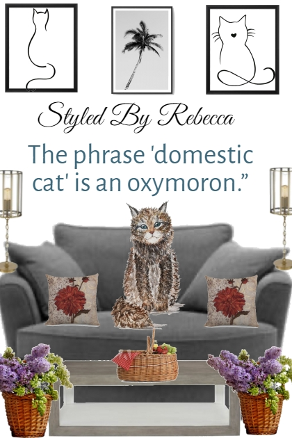 The phrase 'domestic cat' is an oxymoron.