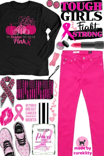 Tough Girls Fight Strong and Wear Pink in October!