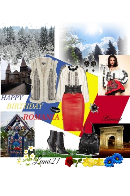 HAPPY BIRTHDAY,BEAUTIFUL ROMANIA!- Combinazione di moda