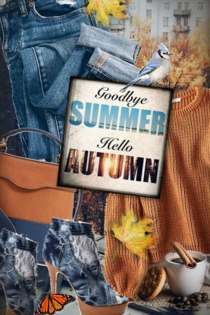 Goodbye Summer Hello Autumn