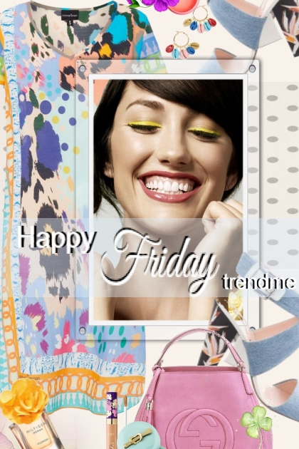 Happy Friday trendme