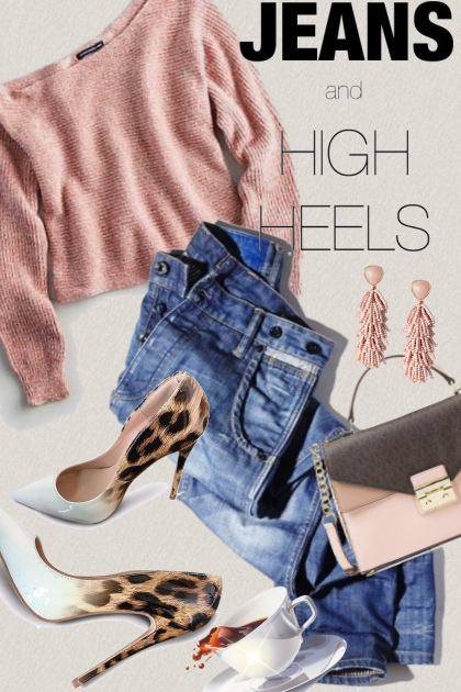 Jeans and High Heels- Fashion set