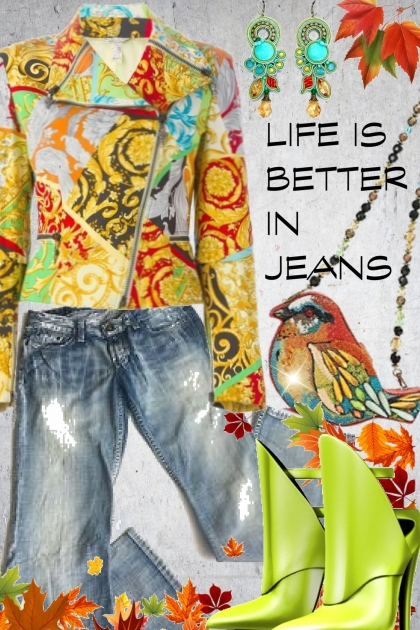 Life is better in jeans
