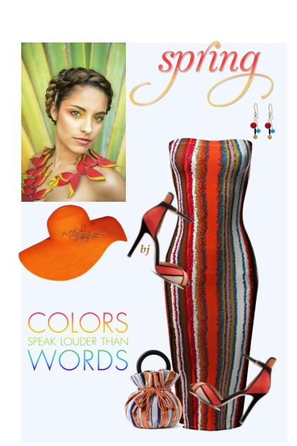 Spring--Colors Speak Louder..........
