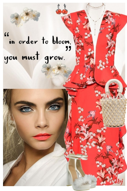 In Order to Bloom You Must Grow