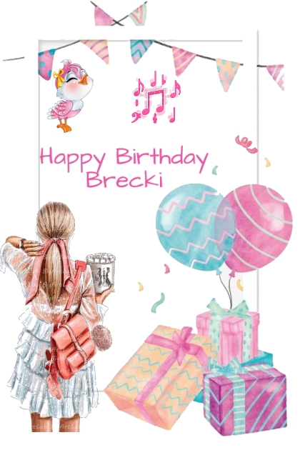 Happy Birthday Brecki