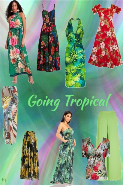 Going Tropical