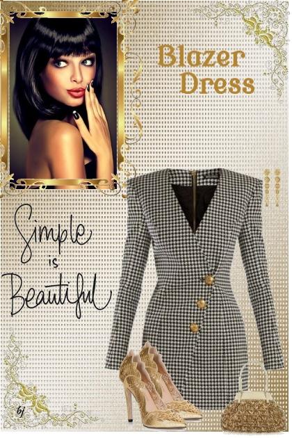 Simple is Beautiful--Blazer Dress