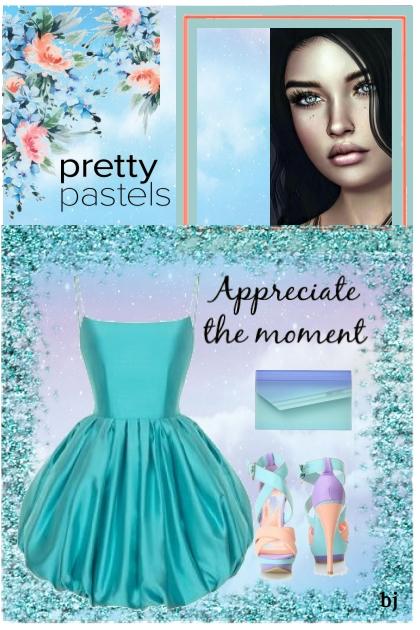 Pretty Pastels--Appreciate the Moment