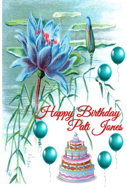 Happy Birthday Pati Jones