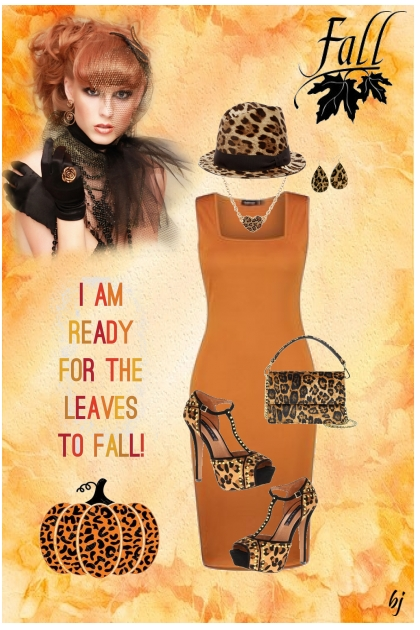 I Am Ready for the Leaves to Fall- Fashion set