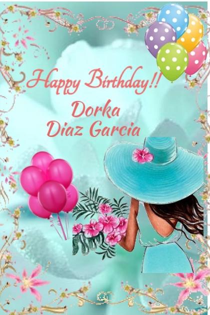 Happy Birthday Dorka Diaz Garcia
