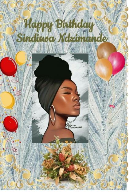 Happy Birthday Sindiswa Ndzimande