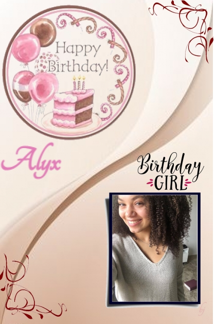 Happy Birthday Alyx!