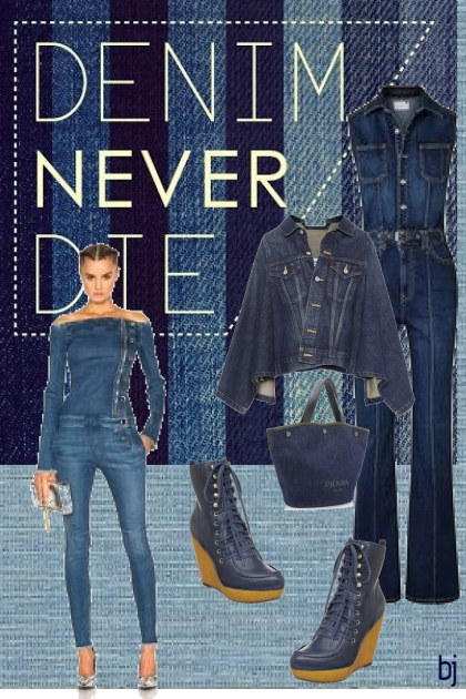 Denim Never Die...