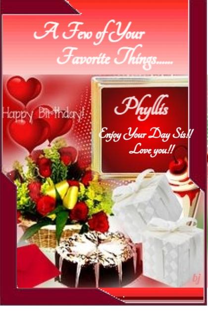 Happy Birthday Phyllis!!