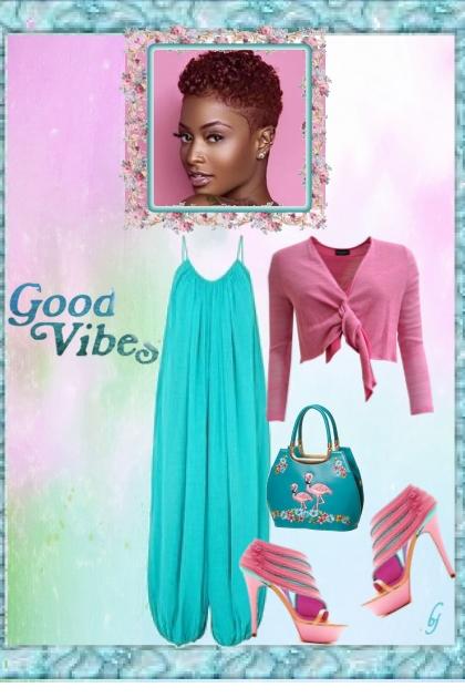Good Vibes.......