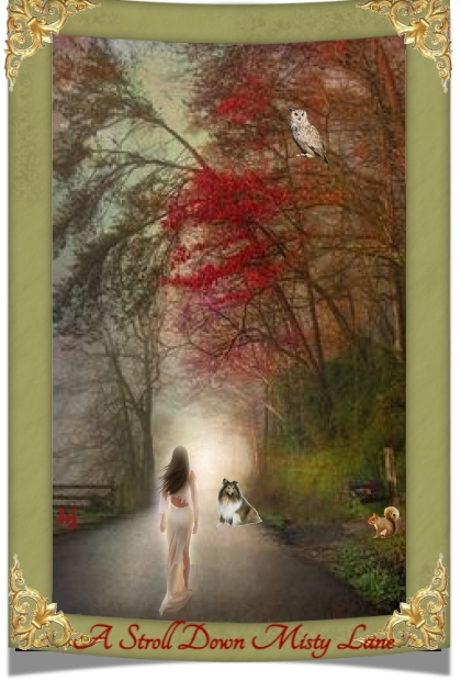 A Stroll Down Misty Lane