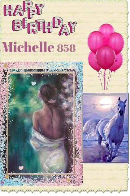 Happy Birthday Michelle 858