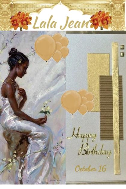 Happy Birthday Lala Jean!