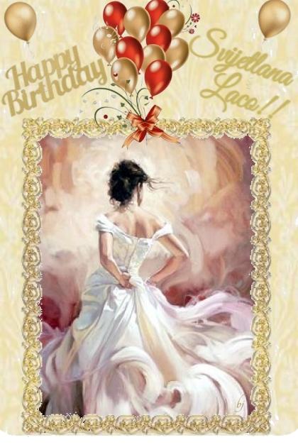 Happy Birthday Svijetlana Laco!!