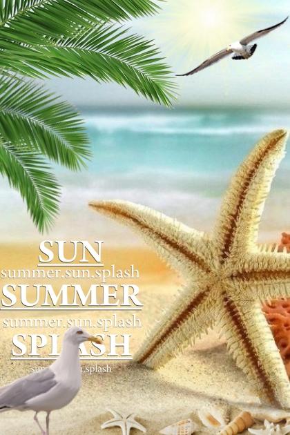 summer...sun...splash
