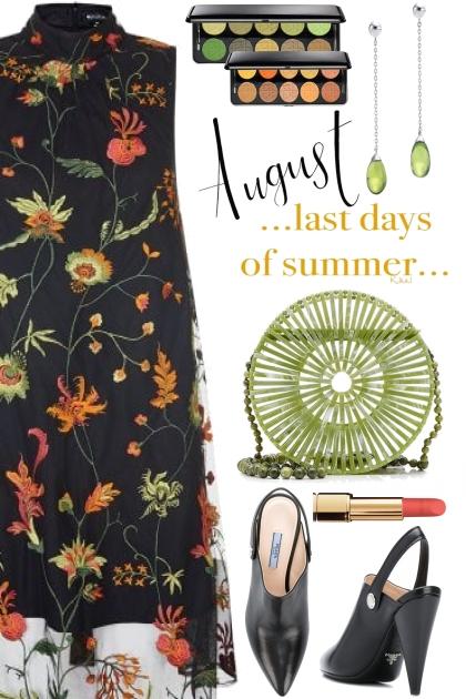 August, last days of summer.