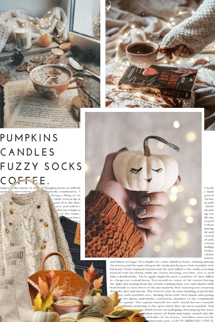 pumpkins, candles, fuzzy socks, coffee