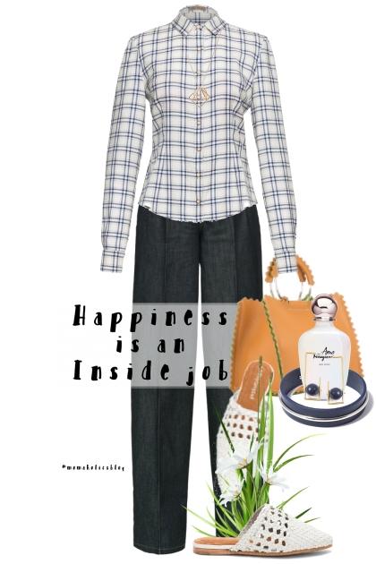 Happiness Is An Inside Job- Combinazione di moda