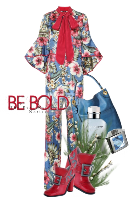 Be Bold...The Best Way To Be Noticed