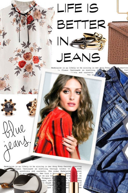 Life in better in jeans...blue jeans