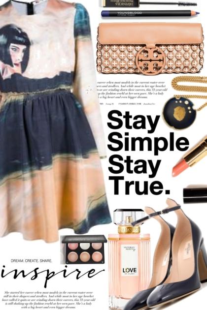 Stay Simple...Stay True!