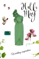 Bridesmaid in May