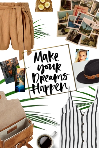 makes your dreams happen- Combinazione di moda