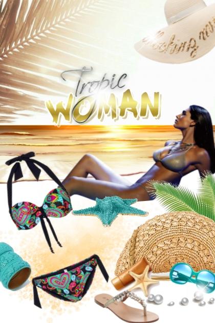 Tropic WOMAN