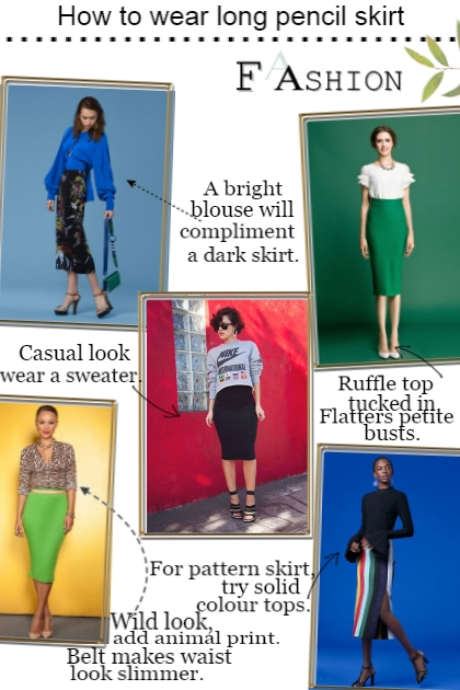 How to wear long pencil skirt