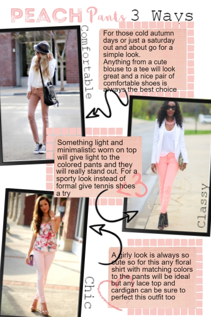 Peach Pants 3 ways