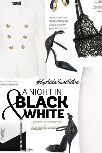 A night in black & white.
