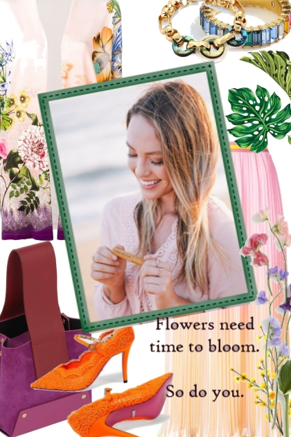 Flowers Need Time To Bloom. So Do You!