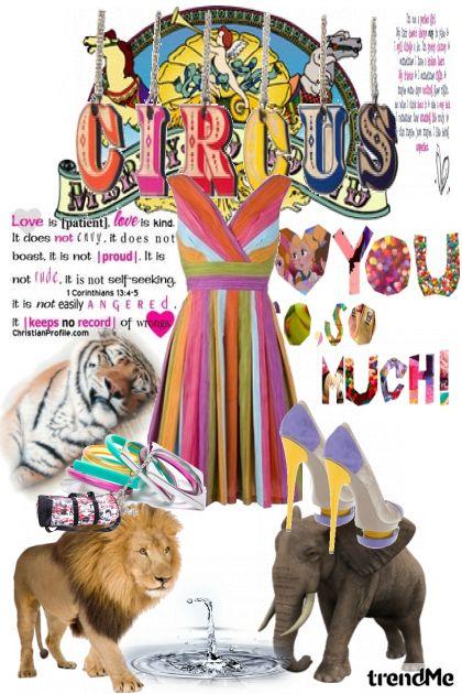 I love circus- Fashion set