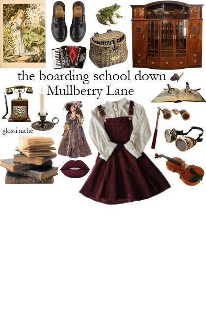 the boarding school down Mullberry Lane