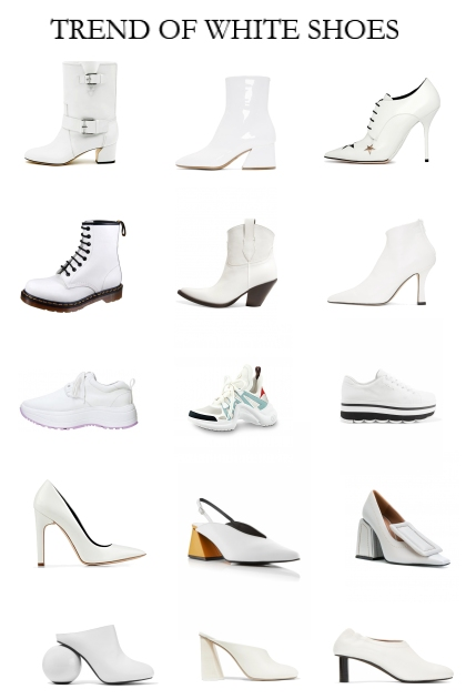 TREND OF WHITE SHOES