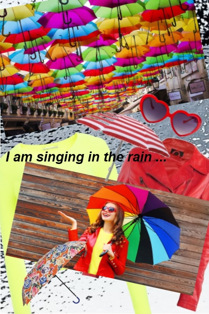 I am singing in the rain ...