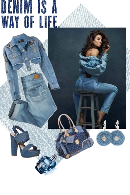 Denim is a way of life.