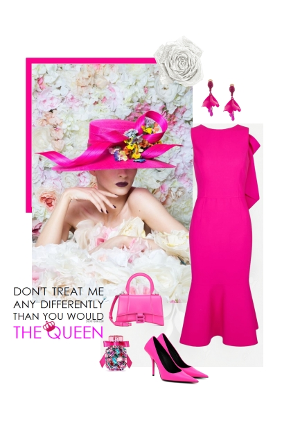 Like the Queen.